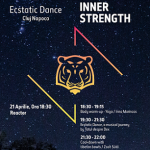 21 aprilie Ecstatic Dance – Master your inner strenght